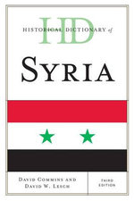 Historical Dictionary of Syria - David Dean Commins