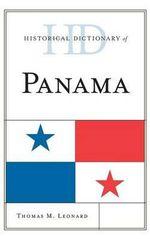 Historical Dictionary of Panama - Thomas M. Leonard