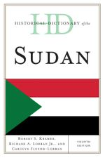 Historical Dictionary of the Sudan - Robert S. Kramer
