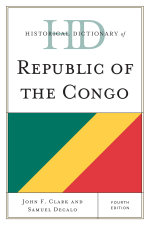 Historical Dictionary of Republic of the Congo - John F. Clark