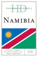 Historical Dictionary of Namibia - Victor L. Tonchi