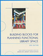 Building Blocks for Planning Functional Library Space : The Perspective of Institutional Accreditation - American Library Association