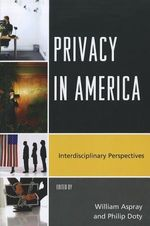Privacy in America : Interdisciplinary Perspectives