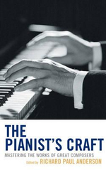 The Pianist's Craft : Mastering the Works of Great Composers