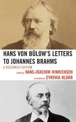Hans von Bulow's Letters to Johannes Brahms : A Research Edition