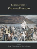 Encyclopedia of Christian Education