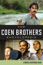 The Coen Brothers Encyclopedia - Lynnea Chapman King