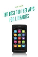 The Best 100 Free Apps for Libraries : Volume 36
