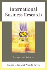 International Business Research : Strategies and Resources - Esther L. Gil