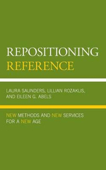 Repositioning Reference : New Methods and New Services for a New Age - Lillian Rozaklis