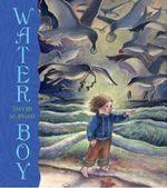 Water Boy - David McPhail