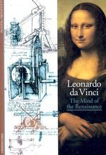 Leonardo Da Vinci: The Mind of the Renaissance : Discoveries - Alessandro Vezzosi