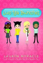 Luv Ya Bunches - Lauren Myracle