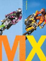 MX : The Way of the Motocrosser