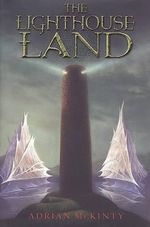 The Lighthouse Land - Adrian McKinty