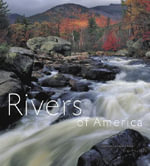 Rivers of America : Portraits of Flowing Water - Tim Palmer