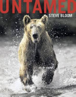 Untamed : A Book for Children - Steve Bloom