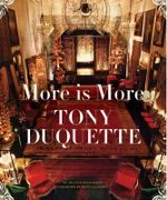 More is More : Tony Duquette - Hutton Wilkinson
