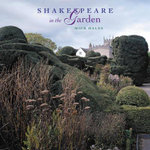 Shakespeare in the Garden - Mick Hales