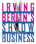 Irving Berlin's Show Business : Broadway-Hollywood-America - David Leopold