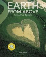 Earth from Above : Peaks and Ranges of the Seven Continents - Yann Arthus-Bertrand