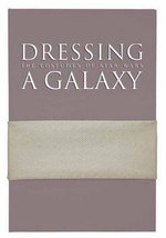 Dressing a Galaxy: Part 1 : The Costumes of Star Wars - Trisha Biggar