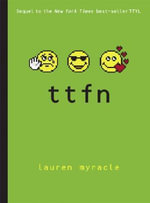 Ttfn : (Ta-Ta for Now) - Lauren Myracle