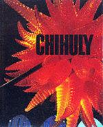 Chihuly - Donald B. Kuspit