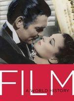 Film : A World History - Daniel Borden