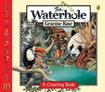 The Water Hole Board Book - Graeme Base