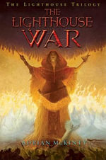 The Lighthouse War : Lighthouse Trilogy - Adrian McKinty