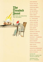 The Dreaded Feast : Writers On Enduring The Holidays - P. J. O'Rourke