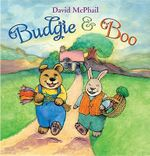 Budgie and Boo - David McPhail