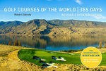 Golf Courses of the World 365 Days : Revised and Updated Edition - Robert Sidorsky