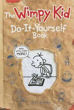 Diary of a Wimpy Kid Do-It-Yourself Book : Diary of a Wimpy Kid - Jeff Kinney