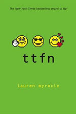 Ttfn : Internet Girls - Lauren Myracle
