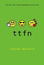 Ttfn : Internet Girls - Lauren Myracle