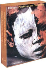 Ethiopia : Peoples of the Omo Valley : 2 x Hardcover Books in 1 x Slipcased Boxed Set - Hans Silvester