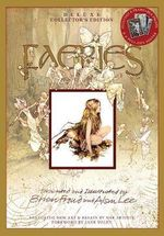Faeries : Deluxe Collector's Edition : Includes 8 Frameable Prints & A Pull-out Poster - Brian Froud