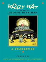 Krazy Kat and the Art of George Herriman: A Celebration   :  A Celebration   - Craig Yoe
