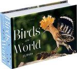 Birds of the World : 365 Days - Philippe J Dubois