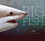 Big Fish - Richard Ellis