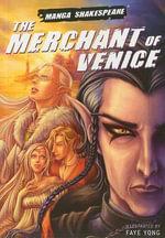 Manga Shakespeare : The Merchant of Venice - Richard Appignanesi