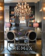 Vintage Remix : The Interiors of Kishani Perera - Kishani Perera