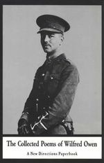 Collected Poems of Wilfred Owen - Wilfred Owen