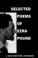 Selected Poems of Ezra Pound : New Directions Paperbook - Ezra Pound