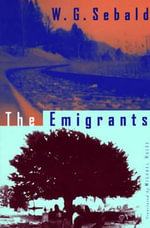 The Emigrants : New Directions Paperbook - W. G. Sebald