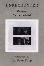 Unrecounted - W. G. Sebald