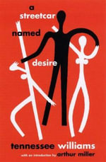 A Streetcar Named Desire : NEW DIRECTIONS PAPERBOOK - Tennessee Williams