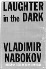 Laughter in the Dark - Vladimir Nabokov